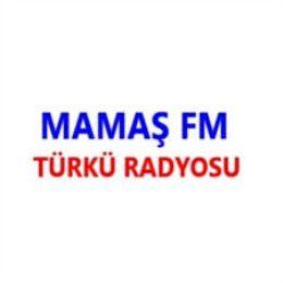 Mamaş FM Türkü